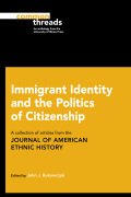 Immigrant Identity and the Politics of Citizenship