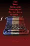 The Best American Newspaper Narratives, Volume 3 Cover