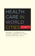 Health Care in World Cities: New York, Paris, and London