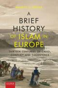 A Brief History of Islam in Europe Cover