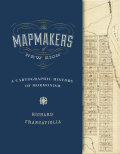The Mapmakers of New Zion: A Cartographic History of Mormonism