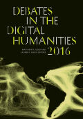 Debates in the Digital Humanities 2016