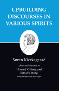 Kierkegaard's Writings, XV: Upbuilding Discourses in Various Spirits