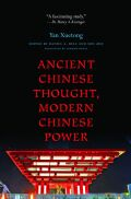 Ancient Chinese Thought, Modern Chinese Power Cover