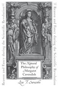 The Natural Philosophy of Margaret Cavendish: Reason and Fancy during the Scientific Revolution