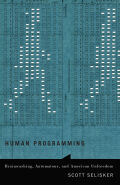 Human Programming: Brainwashing, Automatons, and American Unfreedom