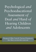 Psychological and Psychoeducational Assessment of Deaf and Hard of Hearing Children and Adolescents