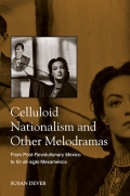 Celluloid Nationalism and Other Melodramas