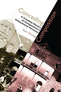 Conceding Composition: A Crooked History of Composition's Institutional Fortunes