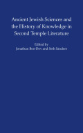 Ancient Jewish Sciences and the History of Knowledge in Second Temple Literature Cover