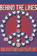 Behind the Lines: War Resistance Poetry on the American Home Front since 1941