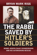 The Rabbi Saved by Hitler's Jewish Soldiers Cover