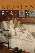 Russian Realisms: Literature and Painting, 1840–1890