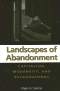 Landscapes of Abandonment: Capitalism, Modernity, and Estrangement