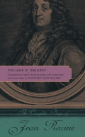 The Complete Plays of Jean Racine: Volume 2: Bajazet