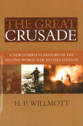 The Great Crusade: A New Complete History of the Second World War, Revised Edition