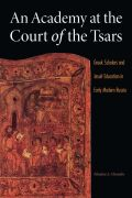 An Academy at the Court of the Tsars Cover