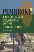 Pembroke: A Rural, Black Community on the Illinois Dunes