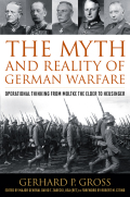 The Myth and Reality of German Warfare
