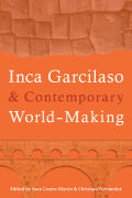 Inca Garcilaso and Contemporary World-Making Cover