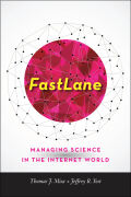 FastLane: Managing Science in the Internet World