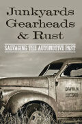 Junkyards, Gearheads, and Rust Cover