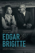 Edgar and Brigitte: A German Jewish Passage to America
