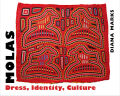 Molas: Dress, Identity, Culture