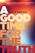 Good Time for the Truth: Race in Minnesota