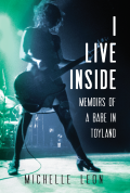 I Live Inside: Memoirs of a Babe in Toyland