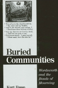 Buried Communities: Wordsworth and the Bonds of Mourning