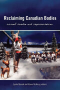 Reclaiming Canadian Bodies