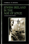Jewish Ireland in the Age of Joyce