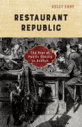 Restaurant Republic: The Rise of Public Dining in Boston