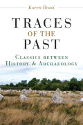 Traces of the Past: Classics between History and Archaeology