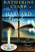 The Harvard Bride: A Mountain Brook Novel