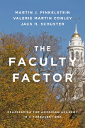 The Faculty Factor: Reassessing the American Academy in a Turbulent Era