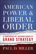 American Power and Liberal Order Cover