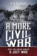 A More Civil War: How the Union Waged a Just War