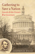 Gathering to Save a Nation: Lincoln and the Union's War Governors