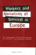 Workers and Narratives of Survival in Europe