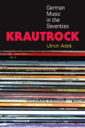 Krautrock: German Music in the Seventies