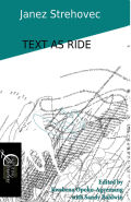 Text as Ride: Electronic Literature and New Media Art