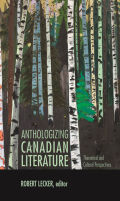 Anthologizing Canadian Literature Cover