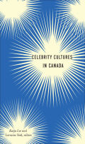 Celebrity Cultures in Canada Cover
