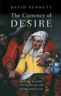 Currency of Desire: Libidinal Economy, Psychoanalysis and Sexual Revolution