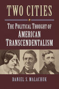 Two Cities: The Political Thought of American Transcendentalism