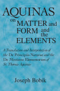 Aquinas on Matter and Form and the Elements Cover