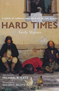 Hard Times: A Novel of Liberals and Radicals in 1860s Russia