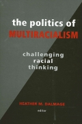Politics of Multiracialism, The